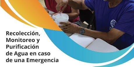 Recolección, Monitoreo y Purificación de Agua para una Emergencia tickets