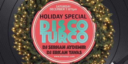 Disco Turco Holiday Special