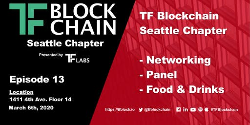"""TF Blockchain Seattle Chapter Episode 13 """"Blockchain and Voting in 2020"""""""