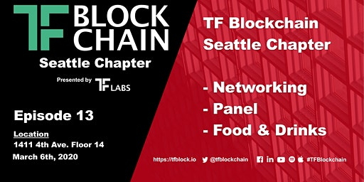 "TF Blockchain Seattle Chapter Episode 13 ""Blockchain and Voting in 2020"""