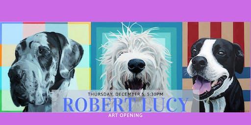 Robert Lucy Art Opening