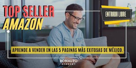 TOP SELLER AMAZON: Aprende a vender en las 5 paginas más exitosas de México boletos