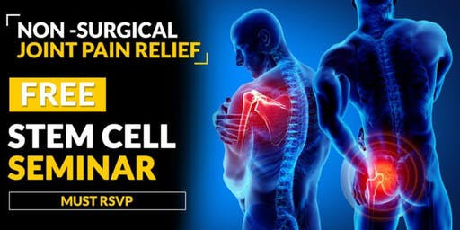 FREE Dinner Seminar on Stem Cells and Regenerative Therapy - Chandler