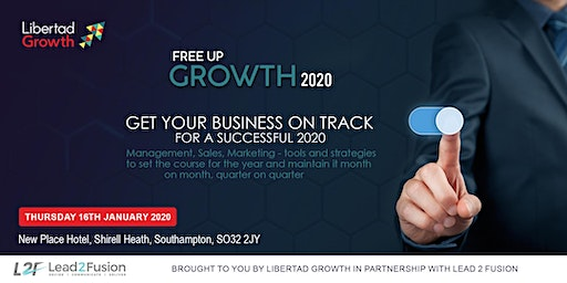 Free Up Growth 2020:  Get Your Business On Track for a Successful Year