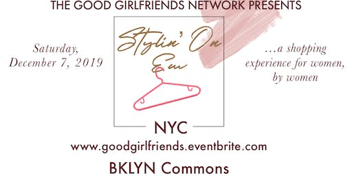 The Good Girlfriends Network: Stylin' On Em NYC