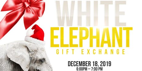 White Elephant tickets