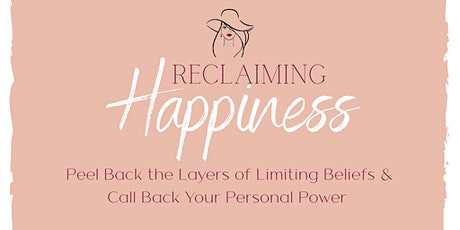 Reclaiming Happiness tickets