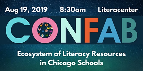 CLA Confab: Ecosystem of Literacy Resources in Chicago Schools tickets