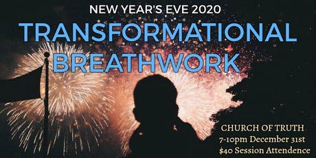 NYE 2020 Transformational Breathwork Experience tickets