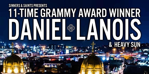Sinners & Saints presents Daniel Lanois