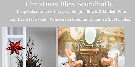 Christmas Bliss Soundbath -  Rest & Recharge at Wrea Green tickets