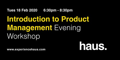Introduction to Product Management - Evening workshop by Experience Haus tickets