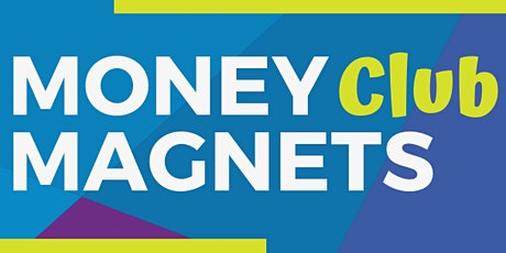 Kids, Mind Your Own Business - Money Magnets Club Session tickets