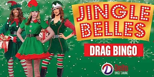 Jingle Belles: Drag Queen Bingo