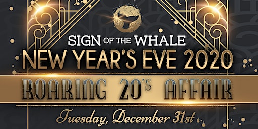 Roaring 20s New Year's Eve Soiree at Sign of the Whale
