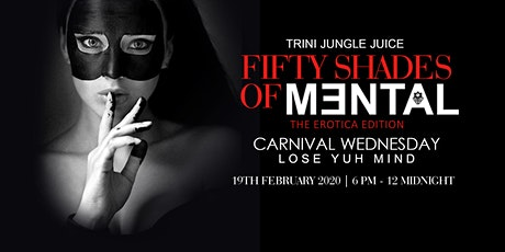 MENTAL: Trini Jungle Juice Premium Drinks Inclusive | Trinidad Carnival 2020 tickets