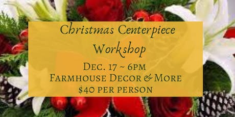 Christmas Centerpiece Workshop tickets