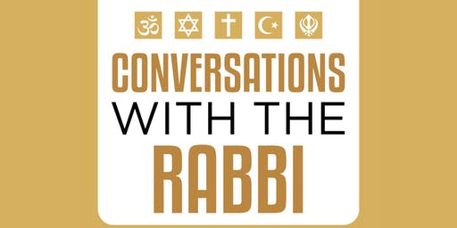 Conversations with the Rabbi: Responding to Hate