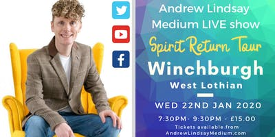 "Andrew Lindsay Medium Live in WINCHBURGH ""Spirit Return Tour"""