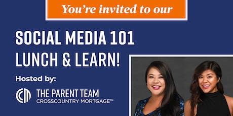 The Parent Team at CrossCountry Mortgage Lunch and Learn: Social Media 101 tickets