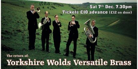 Yorkshire Wolds Versatile Brass - Festive Concert tickets