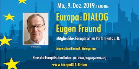 Europa : DIALOG mit Eugen Freund tickets