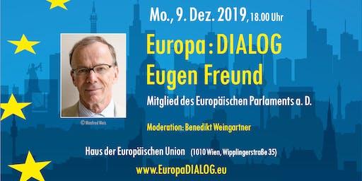 Europa : DIALOG mit Eugen Freund