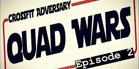 CFA Presents Quad Wars Episode 2 tickets