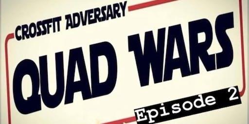CFA Presents Quad Wars Episode 2