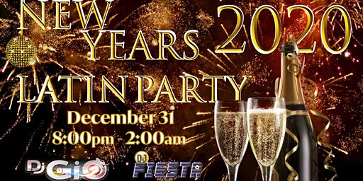 LATIN NEW YEARS EVE 2020 DINNER and PARTY