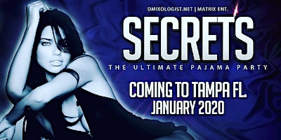 SECRETS THE ULTIMATE PAJAMA PARTY!