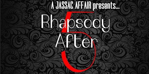 Rhapsody After 5