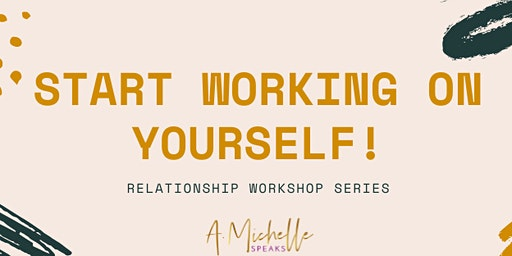 Relationships - Workshop Series 1 - Healing From Toxic Relationships