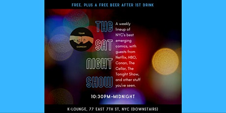 FREE Sat Night Stand-Up. Plus FREE Beer After 1st Drink  tickets