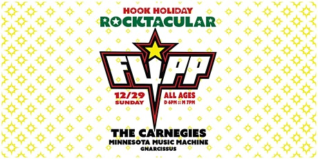 Hook Holiday Rocktacular  with Flipp, The Carnegies, and more tickets