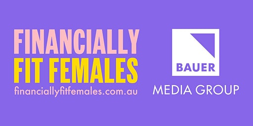 Financially Fit Females Masterclass with Melissa Browne
