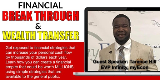 Financial Break Through & Wealth Transfer
