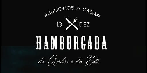 Hamburgada do Dé e da Kati