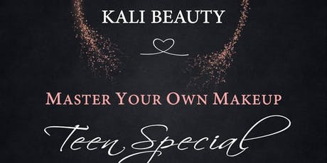 Master your own makeup teen special tickets