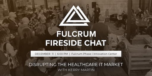 Fulcrum Fireside Chat with CEO and Founder of VitalWare Kerry Martin