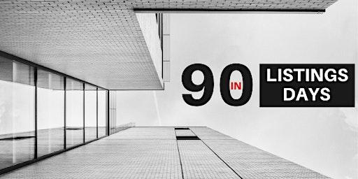 90 Listings in 90 Days w/ Craig Reger!