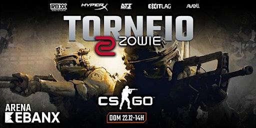 TORNEIO X5 - CS:GO by ZOWIE