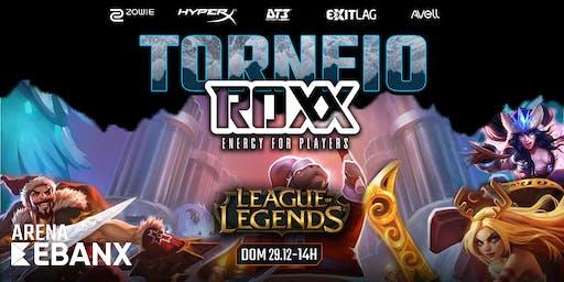 TORNEIO X5 - League of Legends by ROXX