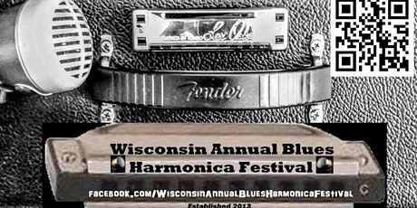 Wisconsin Annual Blues Harmonica Festival 2021 tickets