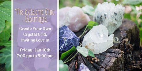 Create Your Own Crystal Grid: Inviting Love In tickets