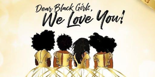 Dear Black Girls, We Love You! 2020 Vision