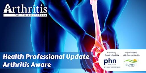 Health Professional Update - Arthritis Aware