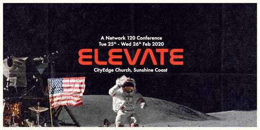 ELEVATE 2020 – Network 120 Gathering