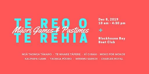 Te Reo o Te Rēhia : Celebrating Māori Games & Pastimes