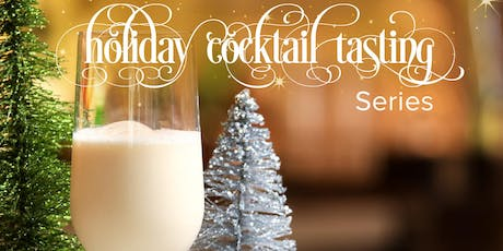 Holiday Cocktail Tasting tickets